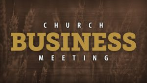 Business Meeting @ Fellowship Baptist Church | Baxter Springs | Kansas | United States