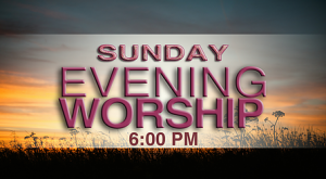 Sunday Evening Services @ Fellowship Baptist Church | Baxter Springs | Kansas | United States